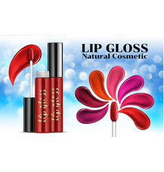 Lip gloss ads shades shine sticky glossy liquid vector