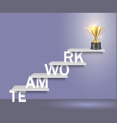teamwork word ladder with trophy cup vector image