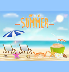 hello summer with relaxing chair coconut drink vector image