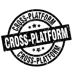 Cross-platform round grunge black stamp vector
