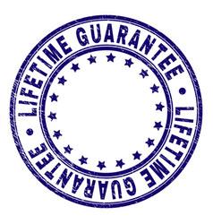 Grunge textured lifetime guarantee round stamp vector