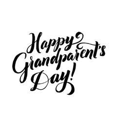 Happy grandparents day grandparents day vector