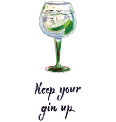 Keep your gin up vector