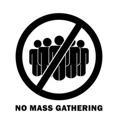 No mass gathering with words and text sign social vector