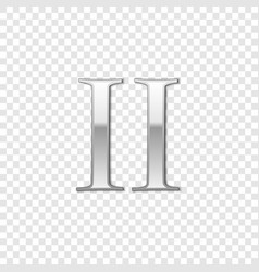 silver roman numeral number 2 ii two in alphabet vector image