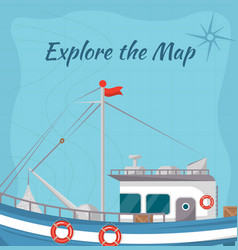 Explore map poster with ship vector