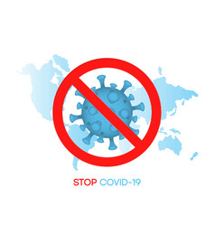 stop covid-19 sign at world map background vector image