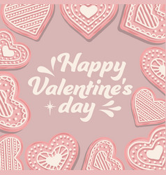 valentines day card with pink cookies vector image