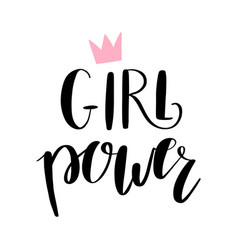 Girl power hand-lettering phrase with a crown vector