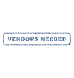 Vendors needed textile stamp vector