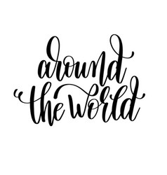 Around the world hand lettering travel poster vector