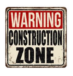 Construction zone vintage rusty metal sign vector