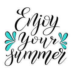 Enjoy your summer calligraphic style vector