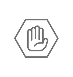 Hand in hexagon do not touch no sign allowed vector