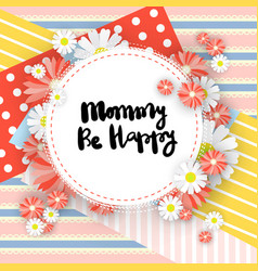 mothers day greeting card cute mom holiday vector image