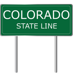 Colorado state line green road sign us state line vector