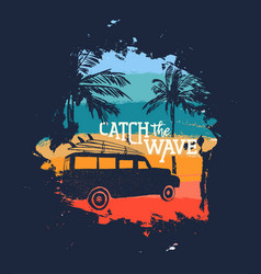 Surfer beach vacation vintage design with quote vector