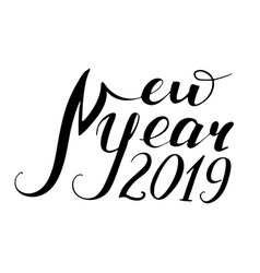 The new year is 2019 vector