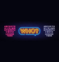 Who neon text who neon sign design vector
