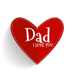 Happy fathers day card design with Red heart vector image