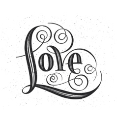 Love Hand lettering Handmade calligraphy on vector image