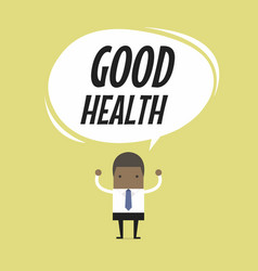 businessman standing with good health word balloon vector image vector image