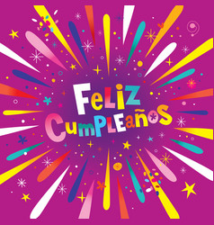 Feliz cumpleanos happy birthday in spanish card vector