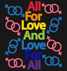 Inscription everything for love and love for all vector