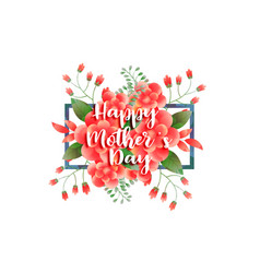 Happy mothers day floral greeting design vector
