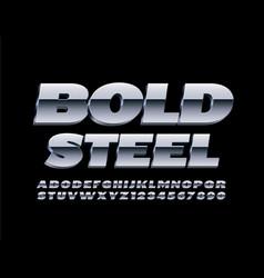 bold steel 3d font metal alphabet letters vector image