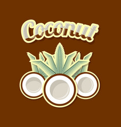 coconut in retro style on dark brown background vector image