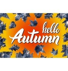 Nature leaf hello autumn watercolor orange vector