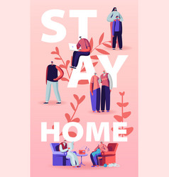 Stay home isolation concept people characters vector