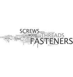 Which fasteners work best text word cloud concept vector
