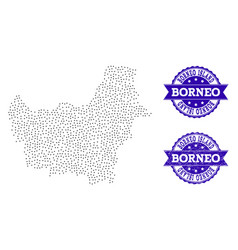 Dotted map of borneo island and distress stamp vector