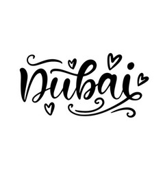 dubai city hand written brush lettering vector image