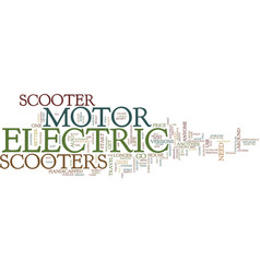 Electric motor scooter text background word cloud vector