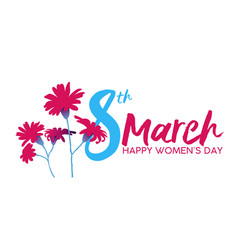 happy womens day 8th march flower greeting card vector image