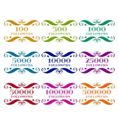 Set of followers badges with numbers over vector image