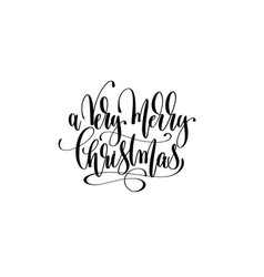 A very merry christmas - hand lettering vector