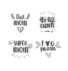 mothers day set of lettering calligraphy labels vector image