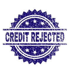 Scratched textured credit rejected stamp seal vector