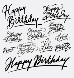 event and happy birthday hand written typography vector image