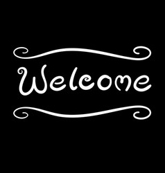 white curve hand writing welcome word vector image