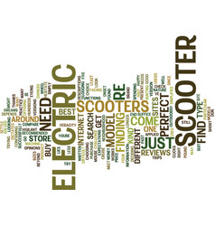 electric scooter find text background word cloud vector image