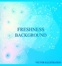 freshness background vector image
