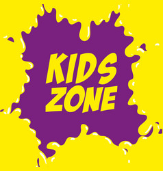kids zone label splash icon vector image