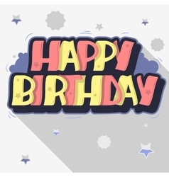 Happy Birthday Greeting Card Graffiti Style Label vector image vector image