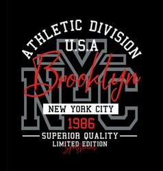 Athletic nyc brooklyn typography design vector