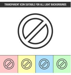 Simple outline transparent prohibition sign vector